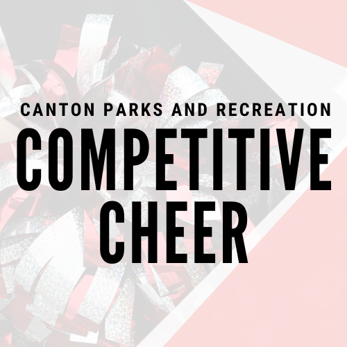 Competitive Cheer Canton Parks & Recreation